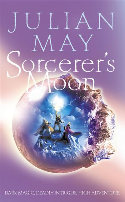 Sorcerer's Moon: Part Three of the Boreal Moon Tale