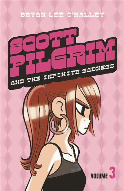 Scott Pilgrim and the Infinite Sadness: Volume 3 (Scott Pilgrim, Book 3)