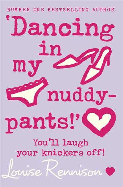 'Dancing in my nuddy-pants!' (Confessions of Georgia Nicolson, Book 4)
