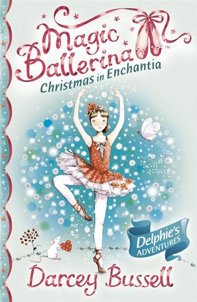 Christmas in Enchantia (Magic Ballerina)