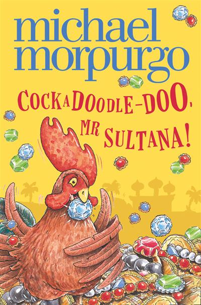 Cockadoodle-Doo, Mr Sultana!
