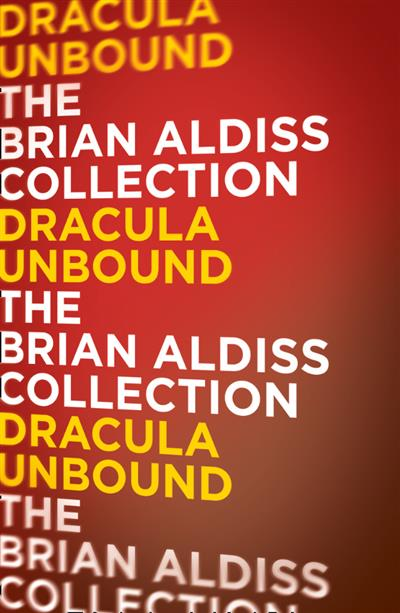Dracula Unbound (The Monster Trilogy)