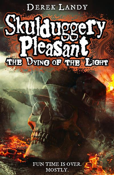 The Dying of the Light (Skulduggery Pleasant, Book 9)