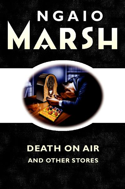 Death on the Air: and other stories