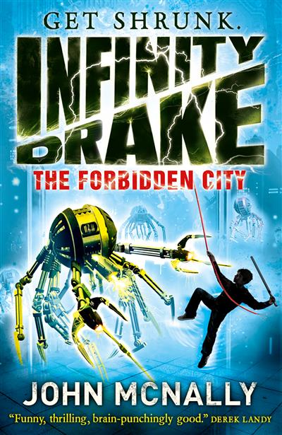 The Forbidden City (Infinity Drake, Book 2)