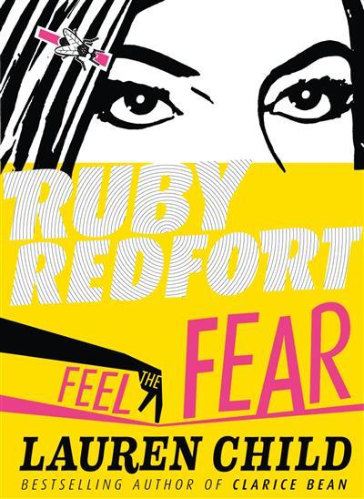 Feel the Fear (Ruby Redfort, Book 4)