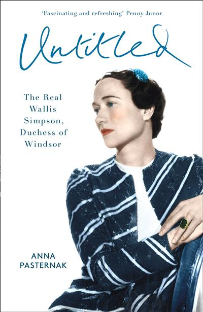The American Duchess: The Real Wallis Simpson