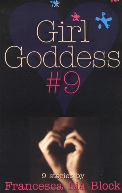 Girl Goddess #9: Nine Stories