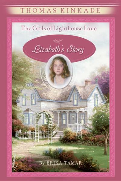 The Girls of Lighthouse Lane #3: Lizabeth's Story