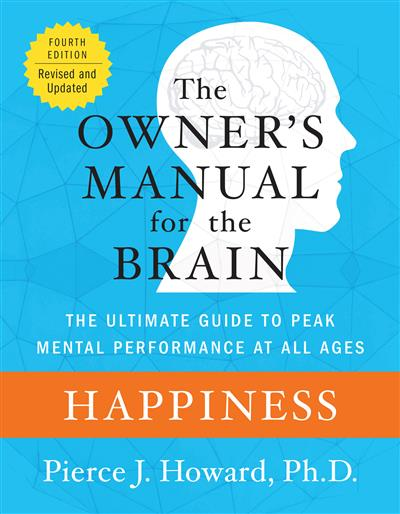 Happiness: The Owner's Manual