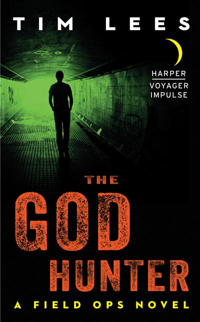 The God Hunter: A Field Ops Novel