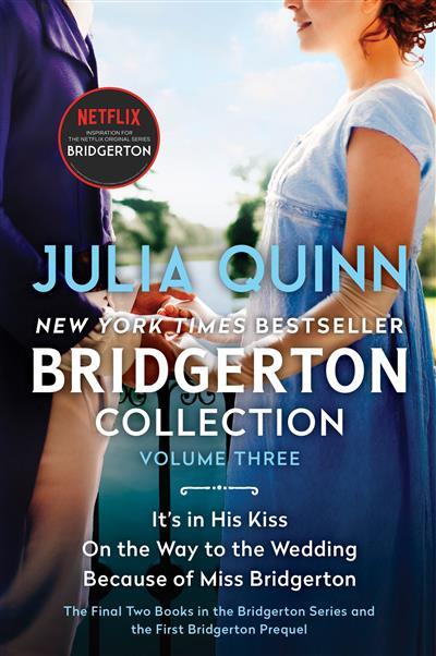 Bridgerton Collection Volume 3: The Last Two Books in the Bridgerton Series and the First Bridgerton Prequel