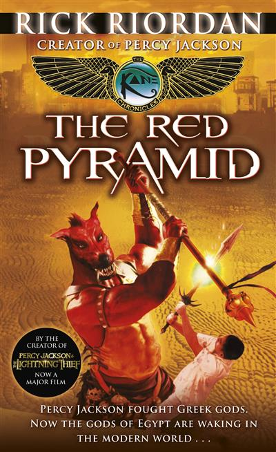 The Red Pyramid (The Kane Chronicles Book 1): The Red Pyramid