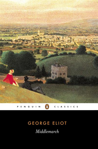 Middlemarch: Penguin Classics
