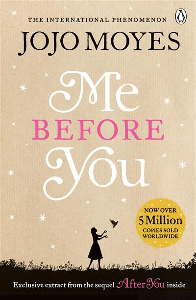 Me Before You: The international bestselling phenomenon