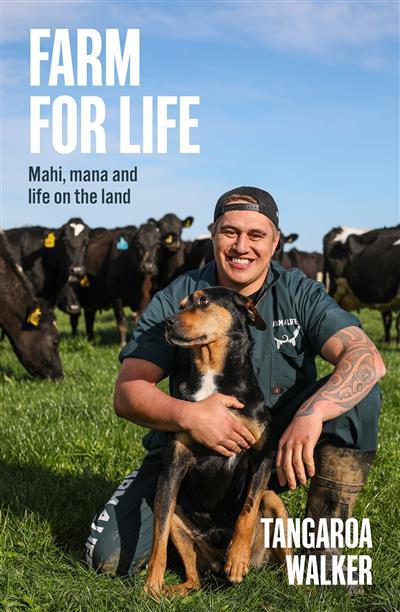 Farm for Life: Mahi, mana and life on the land