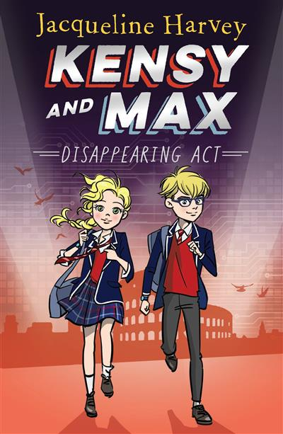 Kensy and Max 2: Disappearing Act