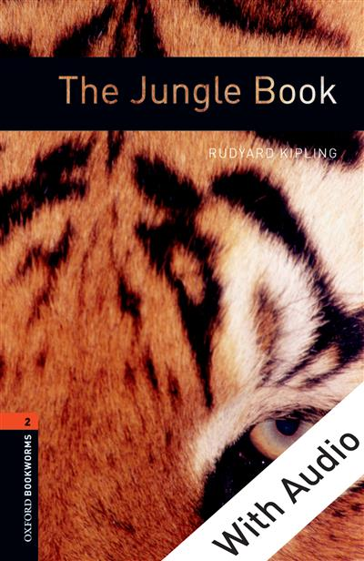 The Jungle Book - With Audio Level 2 Oxford Bookworms Library