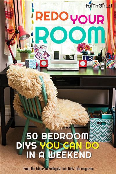 Redo Your Room: 50 Bedroom DIYs You Can Do in a Weekend