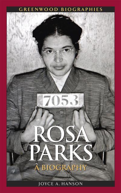 Rosa Parks: A Biography: A Biography