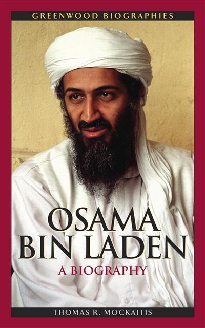 Osama Bin Laden: A Biography: A Biography