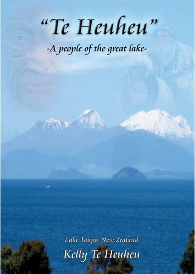 Te Heuheu, A people of the great lake, Lake Taupo