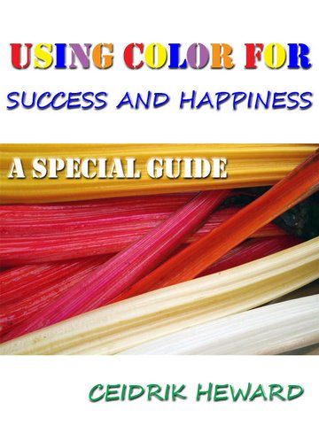 Using Colour for Success and Happiness