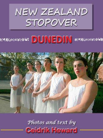 New Zealand Stopover - Dunedin