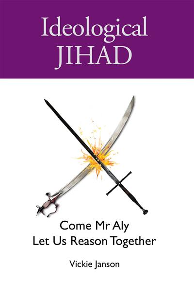 Ideological Jihad: Come Mr Aly Let Us Reason Together