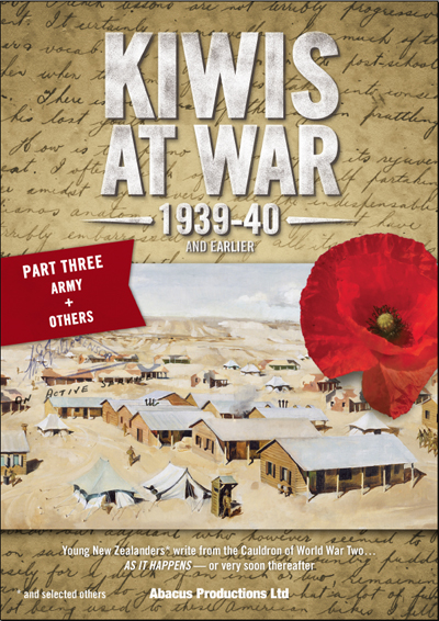 Kiwis At War 1939-40 & Earlier - Part Three- Army and Others