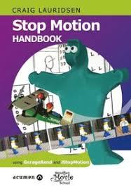 Stop Motion Handbook 3 using GarageBand and iStopMotion