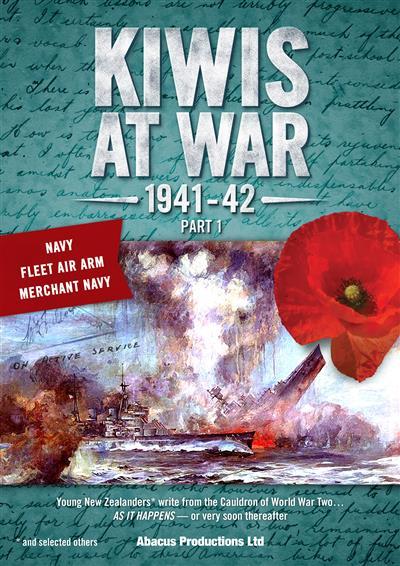 Kiwis At War 1941-42 Part 1 Navy Fleet Air Arm & Merchant Navy