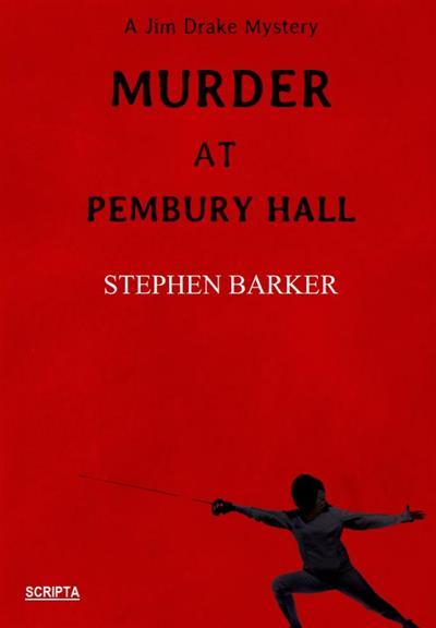Murder at Pembury Hall: A Jim Drake Mystery