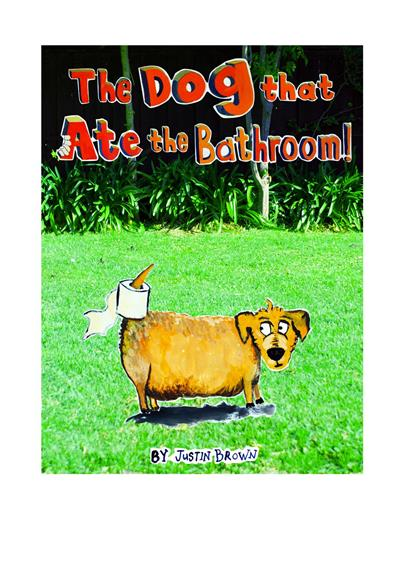 The Dog That Ate The Bathroom