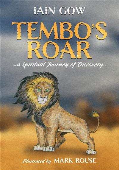 Tembo's Roar: A spiritual journey of discovery