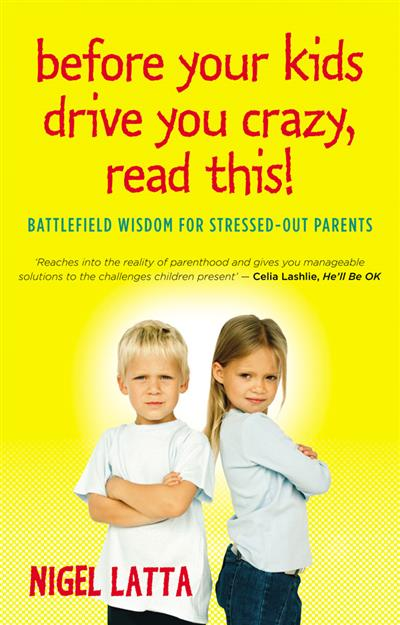 Before Your Kids Drive You Crazy, Read This! - Australian Editio