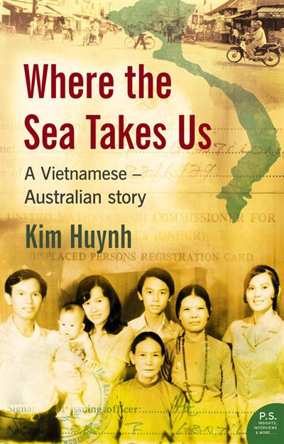 Where The Sea Takes Us: A Vietnamese Australian Story