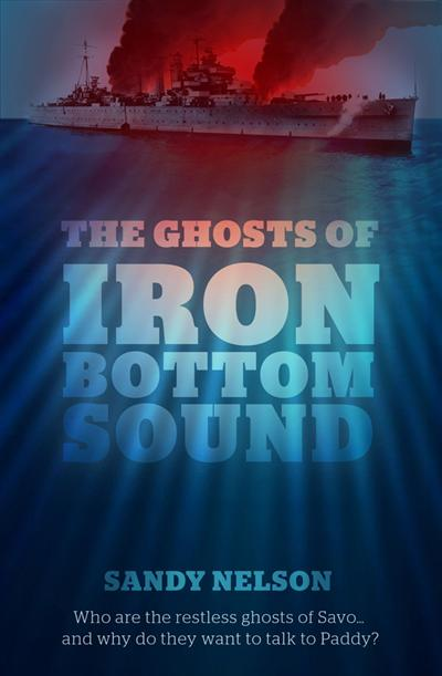 The Ghosts of Iron Bottom Sound
