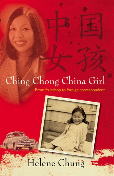 Ching Chong China Girl: From fruitshop to foreign correspondent
