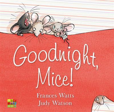 Goodnight, Mice!