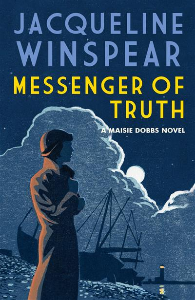Messenger of Truth: A compelling case for sleuth Maisie Dobbs