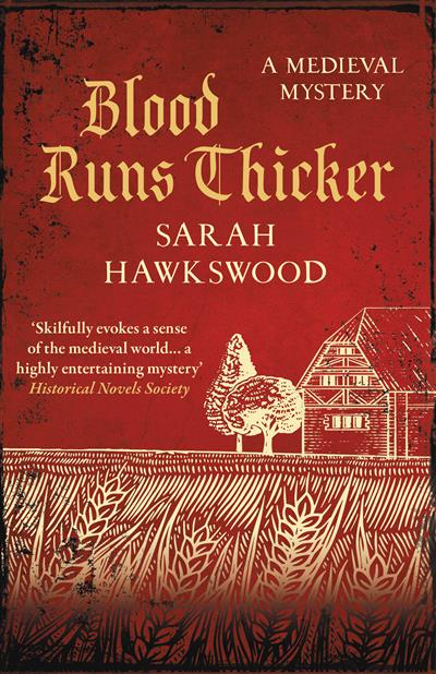 Blood Runs Thicker: The must-read mediaeval mysteries series