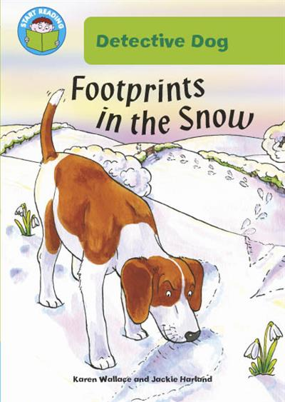 Start Reading: Detective Dog: Detective Dog: Footprints in the Snow