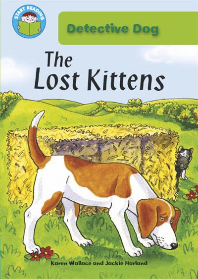 Start Reading: Detective Dog: Detective Dog: The Lost Kittens