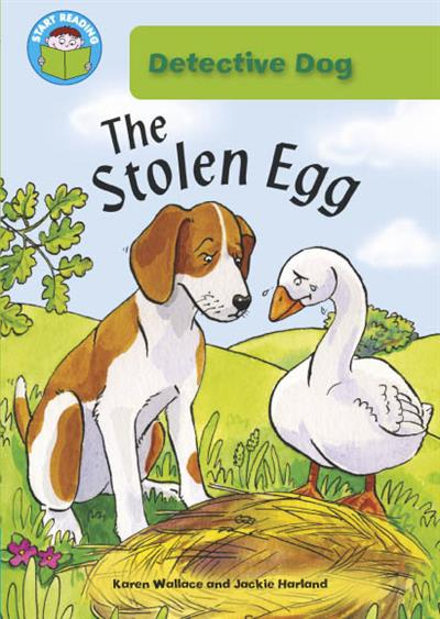 Start Reading: Detective Dog: Detective Dog: The Stolen Egg