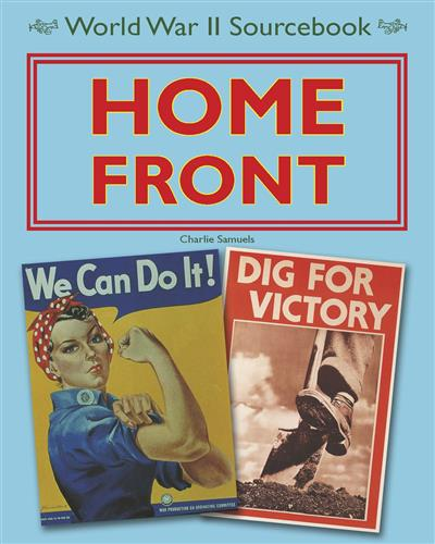 World War II Sourcebook: Home Front