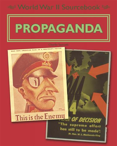 World War II Sourcebook: Propaganda