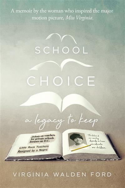 School Choice: A Legacy to Keep