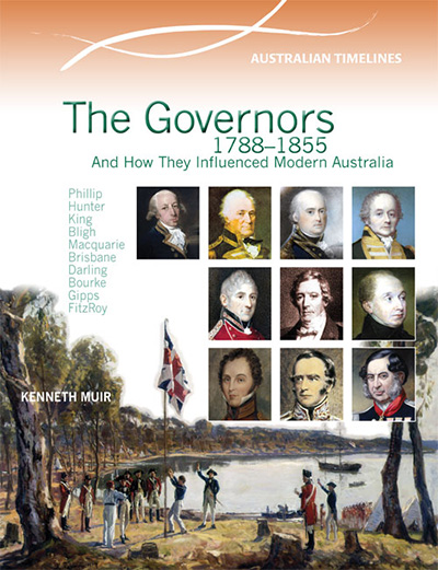 The Governors: 1788-1855