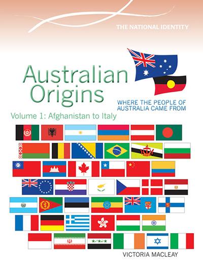 Australian Origins Volume 1: Afghanistan to Italy